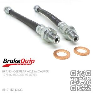 BRAKEQUIP-BRAKE-HOSE-REAR-AXLE-to-CALIPER-HOLDEN-HZ-MONARO-PREMIER-STATESMAN