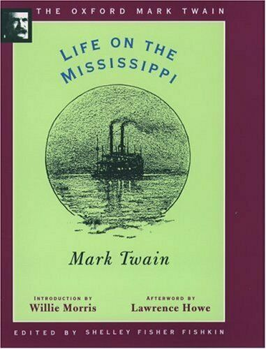 Life on the Mississippi  1883   The Oxford Mark Twain