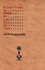 1901 Marquis de Sade Docteur Duehren Iwan Bloch Octave Uzanne Science Médecine