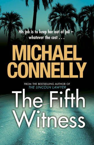 The Fifth Witness By Michael Connelly. 9781409118336