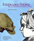 Eigen und fremd in Glaubenswelten von Glenn A. Ricci (2014, Taschenbuch)