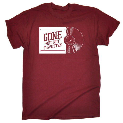 Gone But Not Forgotten T-SHIRT Record Vinyl Old Skool Retro House Birthday