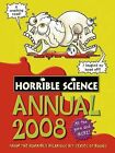 Horrible Science Annual 2008: 2008 by Nick Arnold (Hardback, 2007)