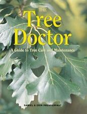 The Tree Doctor: A Guide to Tree Care and Maintenance-ExLibrary