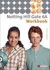 Notting Hill Gate 6 A. Workbook mit CD (2012, Geheftet)