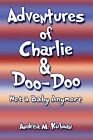 Adventures of Charlie & Doo-Doo  : Not a Baby Anymore by Andrea M Kulman (Paperback / softback, 2009)