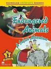 Macmillan Children's Readers Level 3: Endangered Animals by A. Raynham (Paperback, 2013)