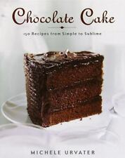 CHOCOLATE CAKE-150 RECIPES FROM SIMPLE TO SUBLIME-HB-DJ--EXCELLENT!