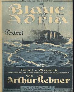 034-Blaue-Adria-034-Foxtrott-von-Artur-Rebner-alte-Noten-uebergross