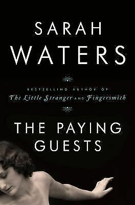 Sarah Waters - Paying Guests (2014) - New - Trade Cloth (Hardcover)