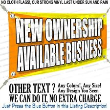 New Ownership Available Business Custom Vinyl Banner Personalized Outdoors Sign