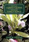 The Black Queen of Queens Is Solomon's Song of Songs by Tessie R Simmons (Hardback, 2012)