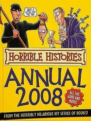 """AS NEW"" Deary, Terry, Horrible Histories Annual 2008, Hardcover Book"