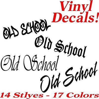 """Old School"" Window Decal, Funny, Car, Truck, Vinyl Sticker, JDM Racing"