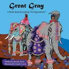 Great Gray 9781941251058 by Beverly Davis Paperback
