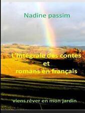 L' Integrale des Contes et Romans en Francais de la Serie 01 Noir et Blanc by...