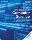 Cambridge IGCSE Computer Science Programming Book: For Microsoft Visual Basic by Richard Morgan (Paperback, 2015)