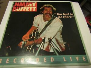 Jimmy Buffett -You Had To Be There -Jimmy Buffett In Concert (Vinyl) LP 1978 USA