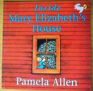 Inside-Mary-Elizabeth-039-s-House-by-Pamela-Allen-9780140567113