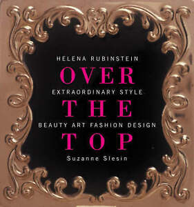 Helena-Rubinstein-Over-The-Top-art-beauty-fashion-1st-edition-book-rare-photos