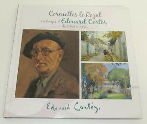 CORMELLES-LE-ROYAL-AU-TEMPS-D-039-EDOUARD-CORTES-DE-1939-A-1954-PEINTURE-CALVADOS