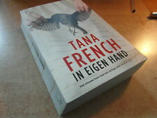 TANA FRENCH / IN EIGEN HAND / LUITINGH-SIJTHOFF 2012 (NL)