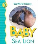 Baby Sea Lion San Diego Zoo by Shively (Board book)
