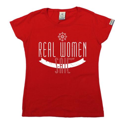 Real WOMENS Sail Ladies T-SHIRT Yacht Sailing Tee Funny Present Gift birthday