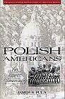 Polish Americans  An Ethnic Community  Twayne s Immigrant Heritage of