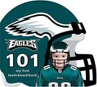 Philadelphia Eagles 101 by Brad M Epstein (Board book, 2010)