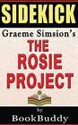 Book Sidekick: The Rosie Project by Bookbuddy (Paperback / softback, 2014)