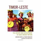 Timor-Leste: The History and Development of Asia's Newest Nation by Takako Hamaguchi, Joseph Abraham (Hardback, 2014)