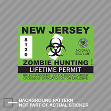 New Jersey Zombie Hunting Permit Sticker Decal Vinyl Outbreak Response Team