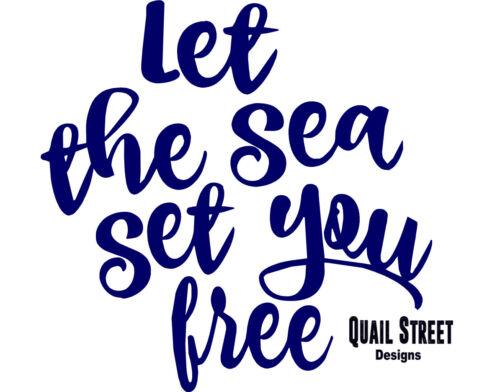 Laissez la mer Set You Free-Plage Tropical Ocean-Autocollant Vinyle livraison gratuite 387