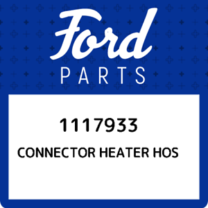 1117933-Ford-Connector-heater-hos-1117933-New-Genuine-OEM-Part