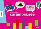 Karambolage - Das Beste vom Besten von Claire Doutriaux (2013, Taschenbuch)