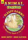 Sleepy Sammy by Shoo Rayner, Rose Impey (Paperback, 2008)