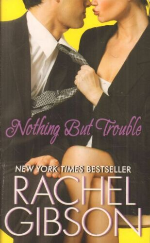 1 of 1 - Nothing But Trouble(Paperback Book)Rachel Gibson-US-2010-Acceptable