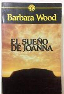 EL-SUENO-DE-JOANNA-de-Barbara-Wood