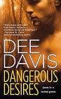 Dangerous Desires by Dee Davis (Paperback / softback)