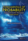 Fundamentals of Probability: With Stochastic Processes by Saeed Ghahramani (Hardback, 2015)