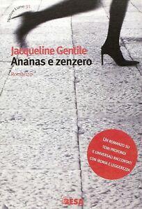 LIBRO ANANAS E ZENZERO JACQUELINE GENTILE ROMANZO BESA EDITRICE SALENTO BOOKS