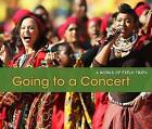 Going to a Concert by Rebecca Rissman (Paperback, 2013)