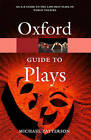 The Oxford Guide to Plays by Oxford University Press (Paperback, 2007)