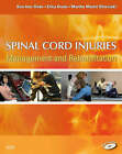 Spinal Cord Injuries: Management and Rehabilitation by Sue Ann Sisto, Erica Druin, Martha Macht Sliwinski (Hardback, 2008)