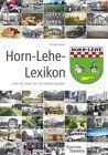 Horn-Lehe-Lexikon von Michael Koppel (2012, Gebundene Ausgabe)