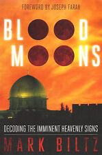 BLOOD MOONS: Decoding the Imminent Heavenly Signs by Mark Biltz  **BRAND NEW**
