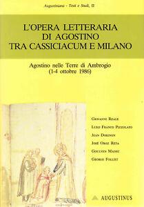 L-039-opera-letteraria-di-Agostino-tra-Cassiciacum-e-Milano