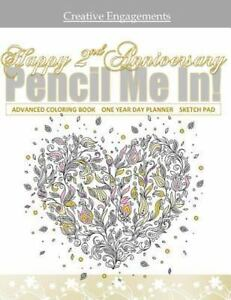 Details about Happy 2nd Anniversary: Adult Coloring Gift Book with One Year  Day Planner; 2n...