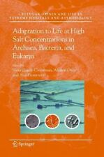 Adaptation to Life at High Salt Concentrations in Archaea, Bacteria, and...